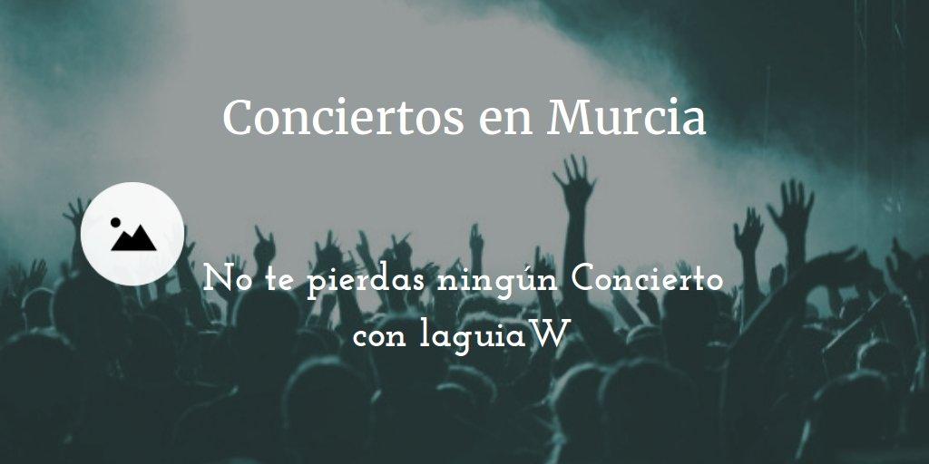 Todos los Conciertos en Murcia