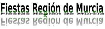 Fiestas Región de Murcia