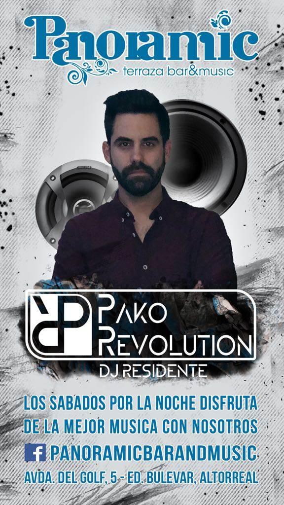 SÁBADOS por la noche en Panoramic Bar & Music con nuestro Dj residente PAKO REVOLUTION!