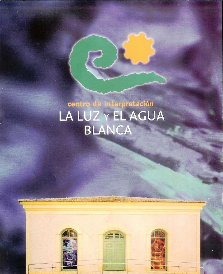 Centro de Interpretación La Luz y El Agua de Blanca
