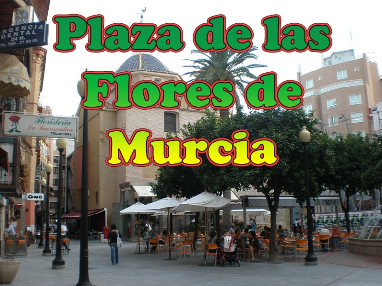 Plaza de las Flores de Murcia