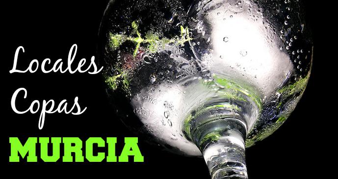 Locales de Copas en Murcia Capital