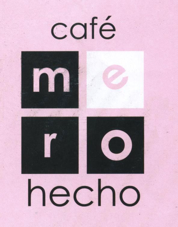 Café Mero Hecho