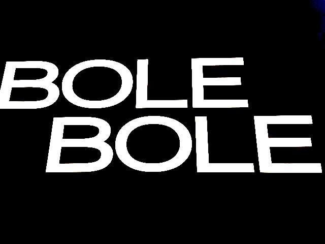 Bolé Bolé