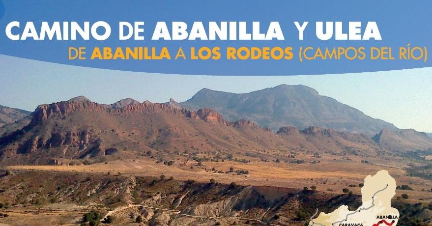 Ruta Senderística Camino Abanilla - Ulea