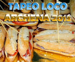 II Tapeo Loco Fiestas de Archena 2013