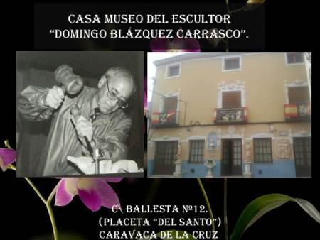 Casa Museo Del Escultor Domingo Blázquez Carrasco