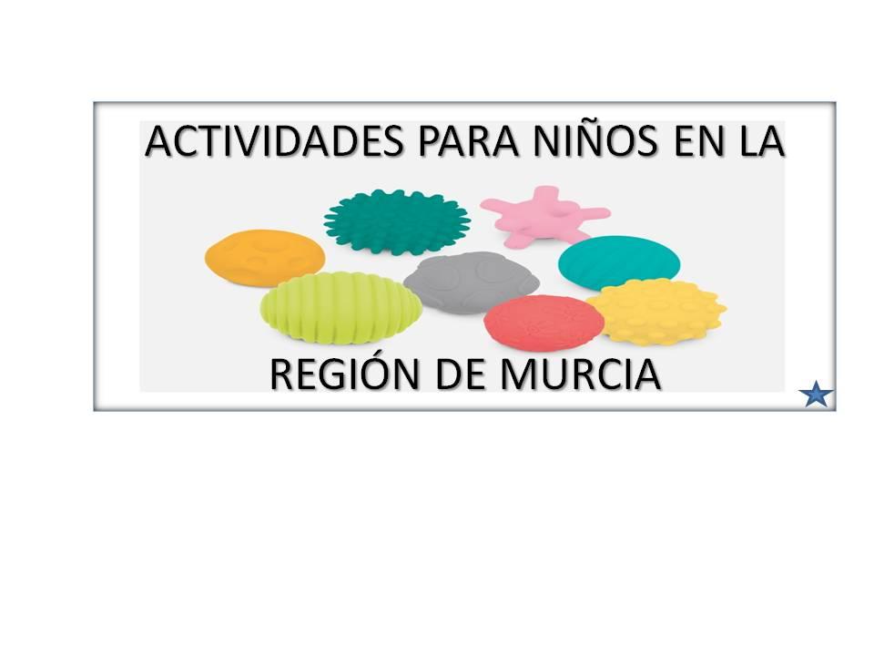 Actividades para Niños en la Región de Murcia