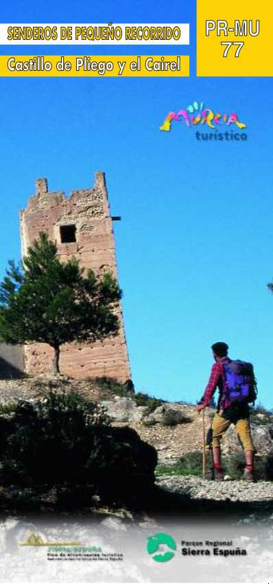 Sendero Castillo de Pliego y el Cairel de Sierra Espuña-PR-MU 77