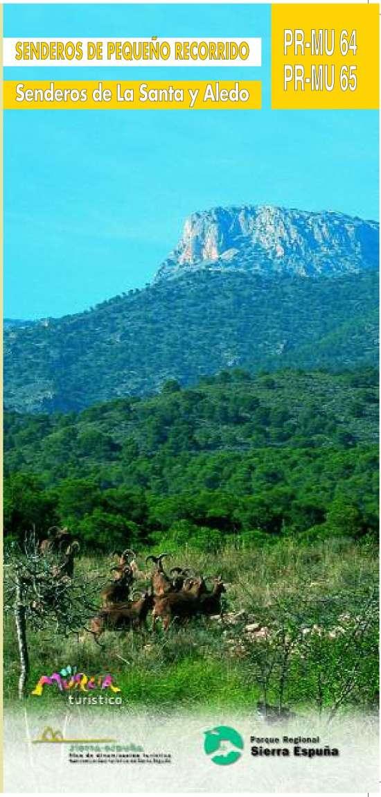 Sendero de la santa y Aledo PR-MU 64 Y 65 de Sierra Espuña