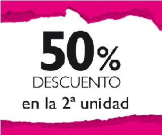 50% DESCUENTO EN 2ª UNIDAD